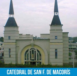 Catedral de San Francisco de Macoris